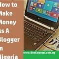 How To Start blog or website and make money in Nigeria (2020)